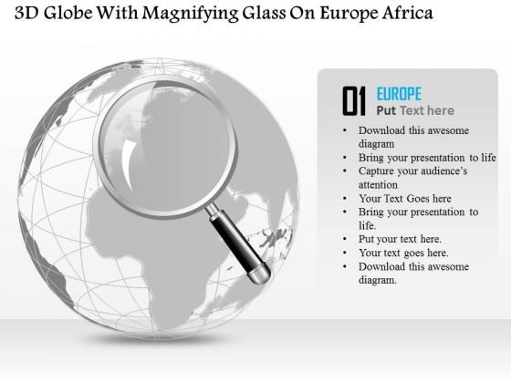 Business Diagram 3d Globe With Magnifying Glass On Europe Africa Presentation Template