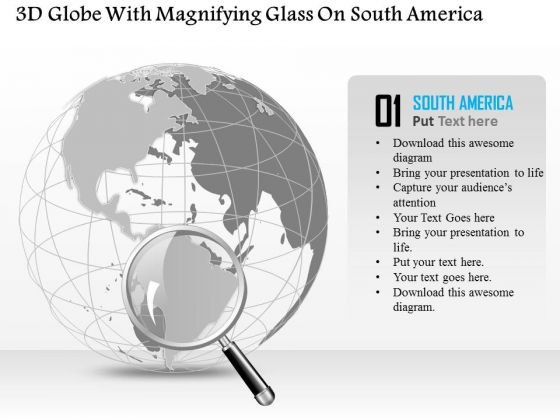 Business Diagram 3d Globe With Magnifying Glass On South America Presentation Template