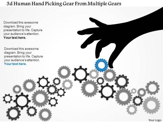 Business Diagram 3d Human Hand Picking Gear From Multiple Gears Presentation Template