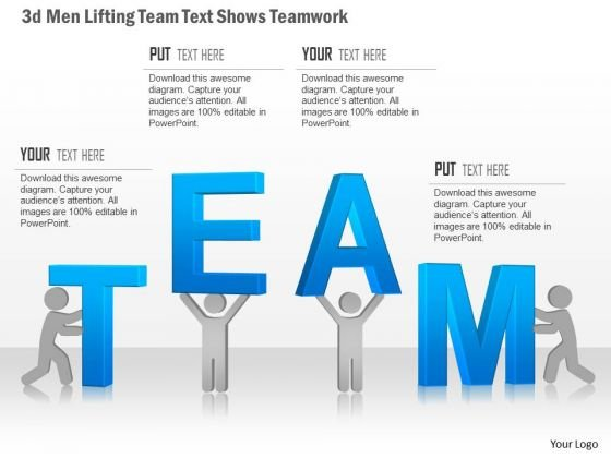 Business Diagram 3d Men Lifting Team Text Shows Teamwork Presentation Template