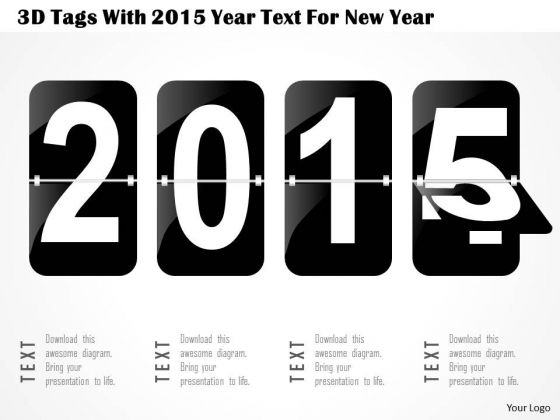 Business Diagram 3d Tags With 2015 Year Text For New Year Presentation Template