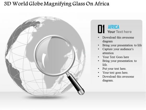 Business Diagram 3d World Globe Magnifying Glass On Africa Presentation Template
