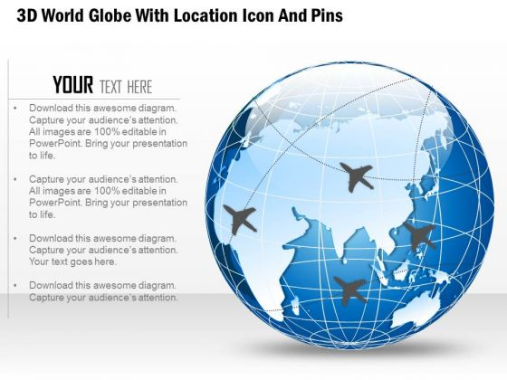 Business diagram 3d world globe with location icon and pins business diagram 3d world globe with location icon and pins presentation template powerpoint templates ccuart Image collections