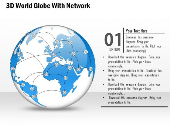 Business Diagram 3d World Globe With Network Presentation Template