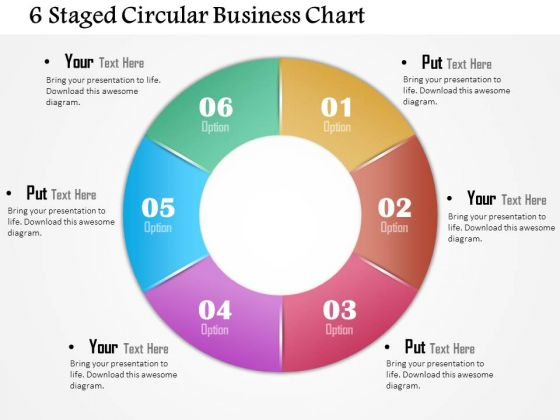 Business Diagram 6 Staged Circular Business Chart Presentation Template