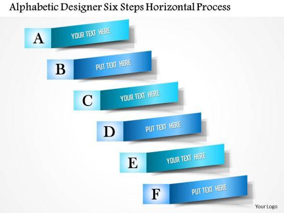 Business Diagram Alphabetic Designer Six Steps Horizontal Process Presentation Template