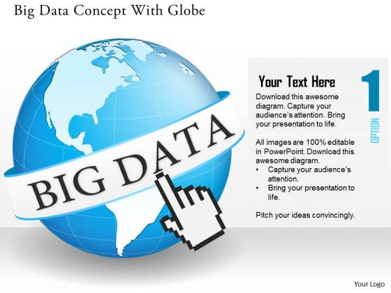 Business Diagram Big Data Concept With Globe And Finger Clicking On Global Data Feeds Ppt Slide
