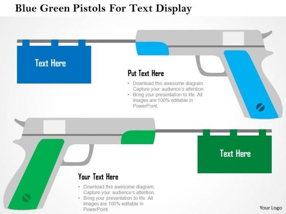 Business Diagram Blue Green Pistols For Text Display Presentation Template