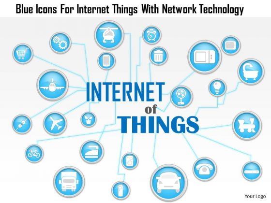 Business Diagram Blue Icons For Internet Things With Network Technology Presentation Template