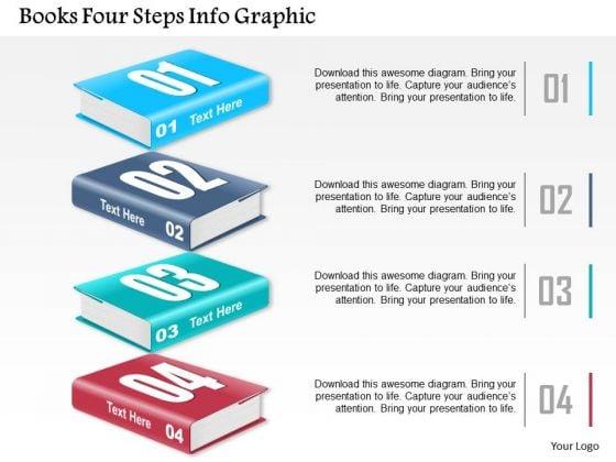 Business Diagram Books Four Steps Info Graphic Presentation Template