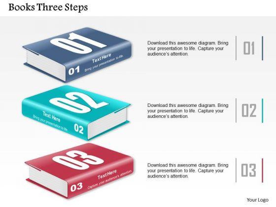 Business Diagram Books Three Steps Presentation Template