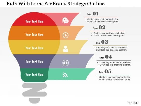 Business Diagram Bulb With Icons For Brand Strategy Outline Presentation Template