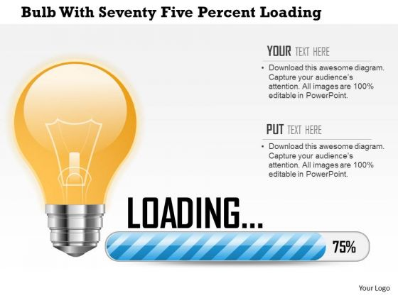 Business Diagram Bulb With Seventy Five Percent Loading Presentation Template