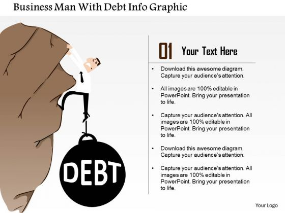 Business Diagram Business Man With Debt Info Graphic Presentation Template