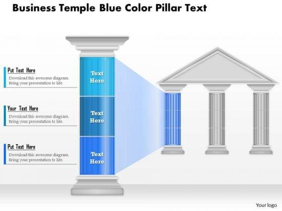 Business Diagram Business Temple Blue Color Pillar Text Presentation Template