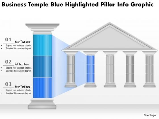 Business Diagram Business Temple Blue Highlighted Pillar Info Graphic Presentation Template