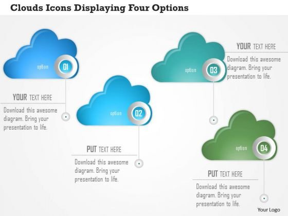 Business Diagram Clouds Icons Displaying Four Options Presentation Template