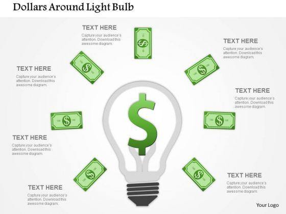 Business Diagram Dollars Around Light Bulb Presentation Template