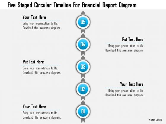 Business Diagram Five Staged Circular Timeline For Financial ...