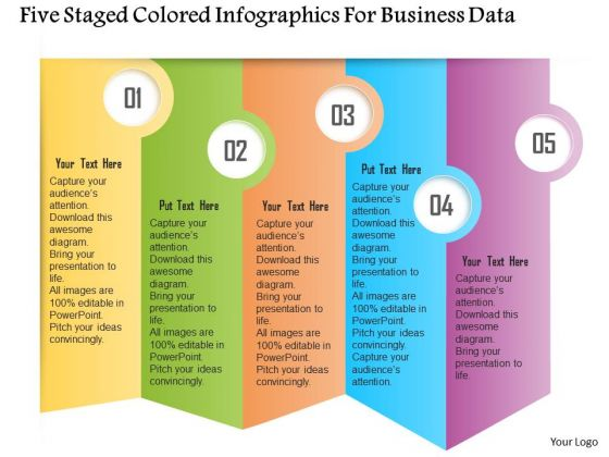 Business Diagram Five Staged Colored Infographics For Business Data Presentation Template