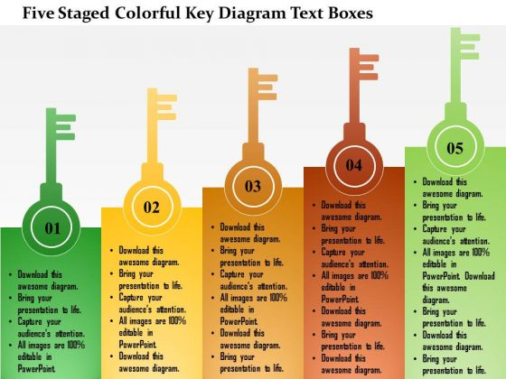 Business Diagram Five Staged Colorful Key Diagram Text Boxes Presentation Template
