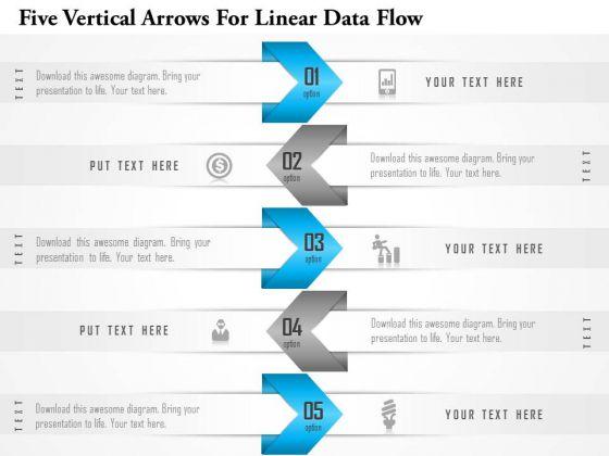 Business Diagram Five Vertical Arrows For Linear Data Flow Presentation Template