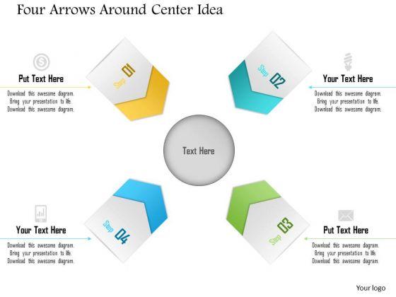 Business Diagram Four Arrows Around Center Idea Presentation Template