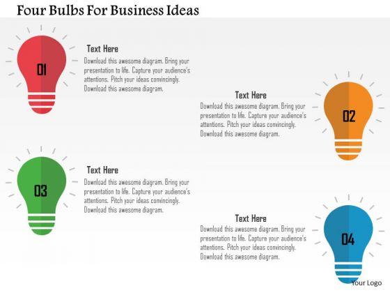 Business Diagram Four Bulbs For Business Ideas Presentation Template