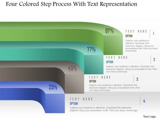 Business Diagram Four Colored Step Process With Text Representation PowerPoint Template