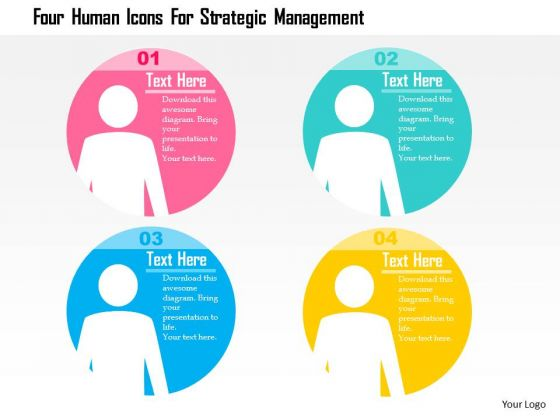 Business Diagram Four Human Icons For Strategic Management Presentation Template