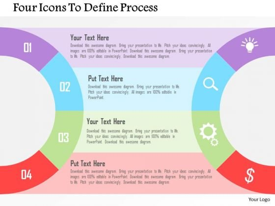 Business Diagram Four Icons To Define Process Presentation Template