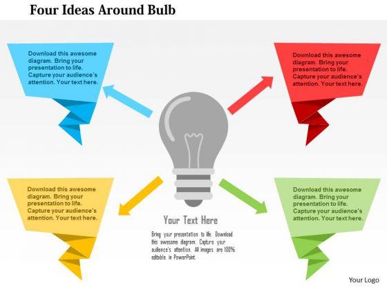 Business Diagram Four Ideas Around Bulb Presentation Template