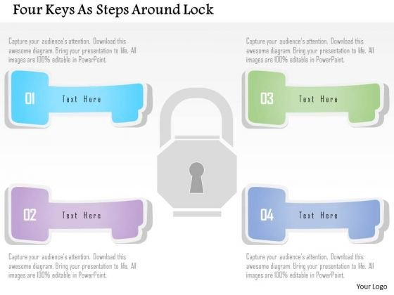 Business Diagram Four Keys As Steps Around Lock Presentation Template