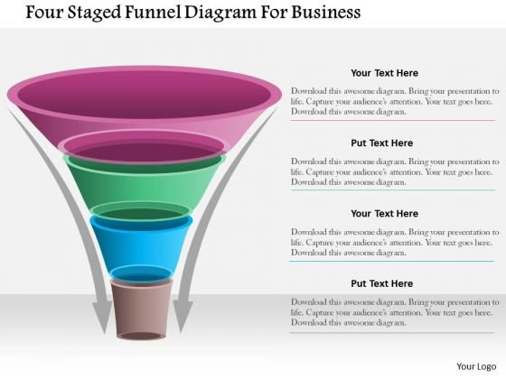 Business Diagram Four Staged Funnel Diagram For Business Presentation Template