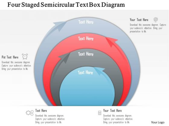 Business Diagram Four Staged Semicircular Text Box Diagram PowerPoint Template
