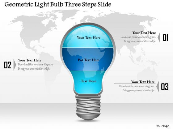 Business Diagram Geometric Light Bulb Three Steps Slide Presentation Template