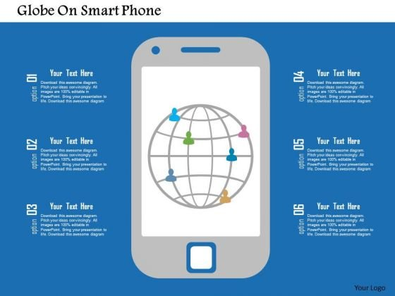 Business Diagram Globe On Smart Phone Presentation Template