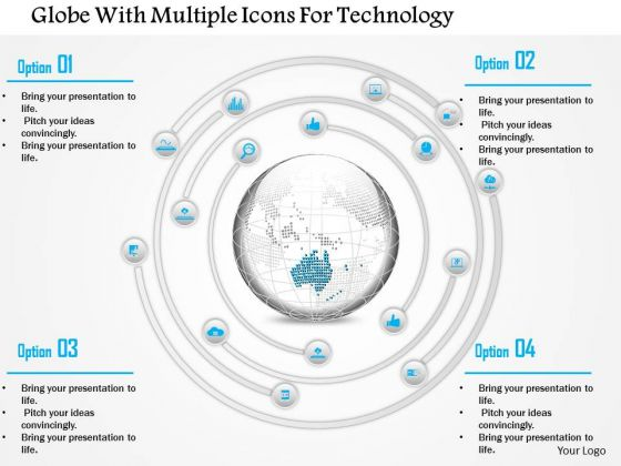 Business Diagram Globe With Multiple Icons For Technology Presentation Template