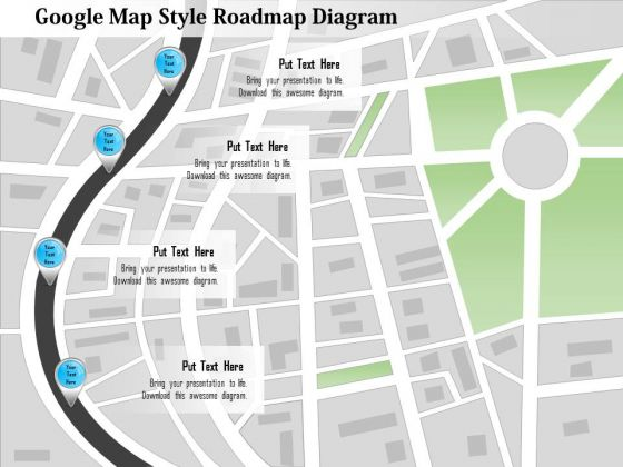 Business Diagram Google Map Style Roadmap Diagram Presentation - Style a google map