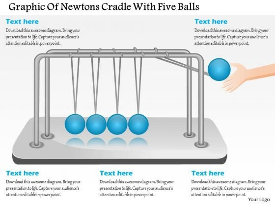Business Diagram Graphic Of Newtons Cradle With Five Balls Presentation Template