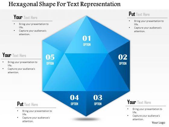 Business Diagram Hexagonal Shape For Text Representation Presentation Template