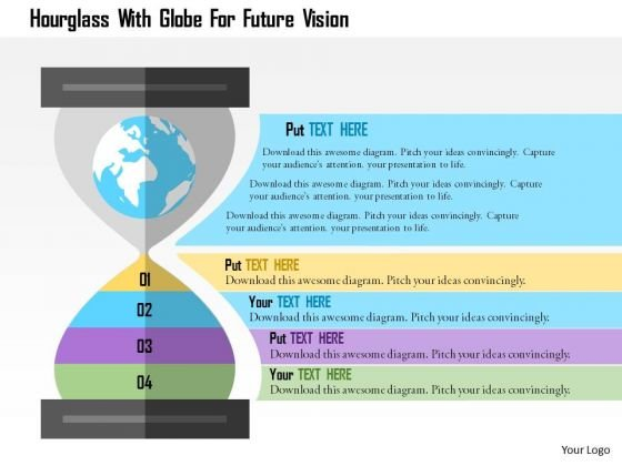 Business Diagram Hourglass With Globe For Future Vision Presentation Template