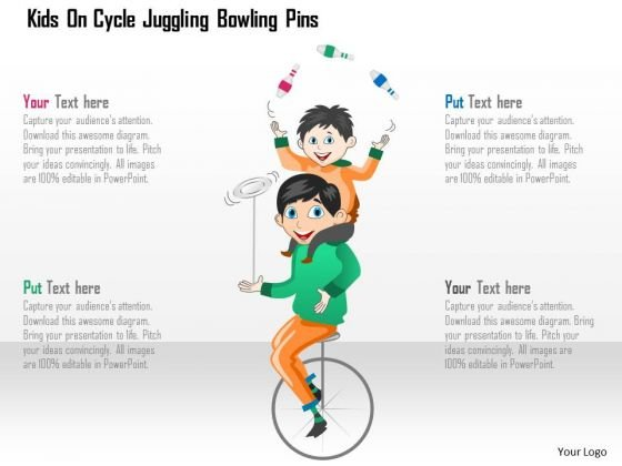 Business Diagram Kids On Cycle Juggling Bowling Pins Presentation Template