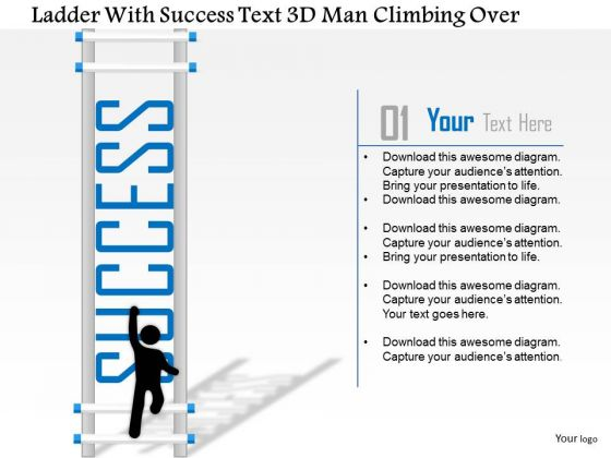 Business Diagram Ladder With Success Text 3d Man Climbing Over Presentation Template