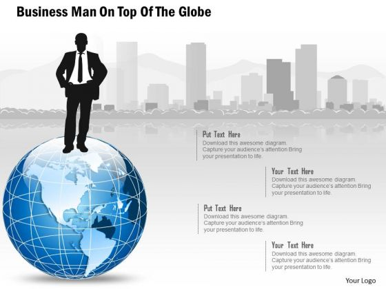 Business Diagram Man On Top Of The Globe Presentation Template