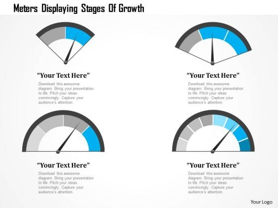 Business Diagram Meters Displaying Stages Of Growth Presentation Template