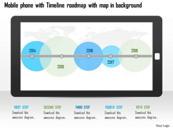 Business Diagram Moblie Phone With Timeline Roadmap With Map In Background Ppt Slide