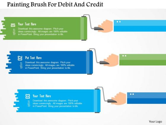 Business Diagram Painting Brush For Debit And Credit Presentation Template