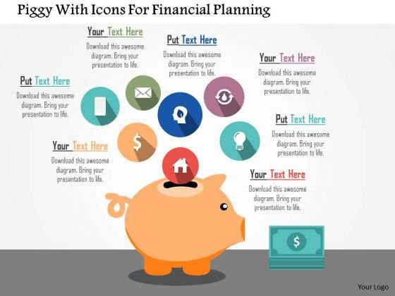 Business Diagram Piggy With Icons For Financial Planning Presentation Template