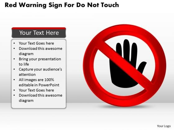 Business Diagram Red Warning Sign For Do Not Touch Presentation Template